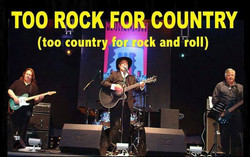 Too Rock For Country Band
