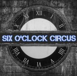 Six O'Clock Circus