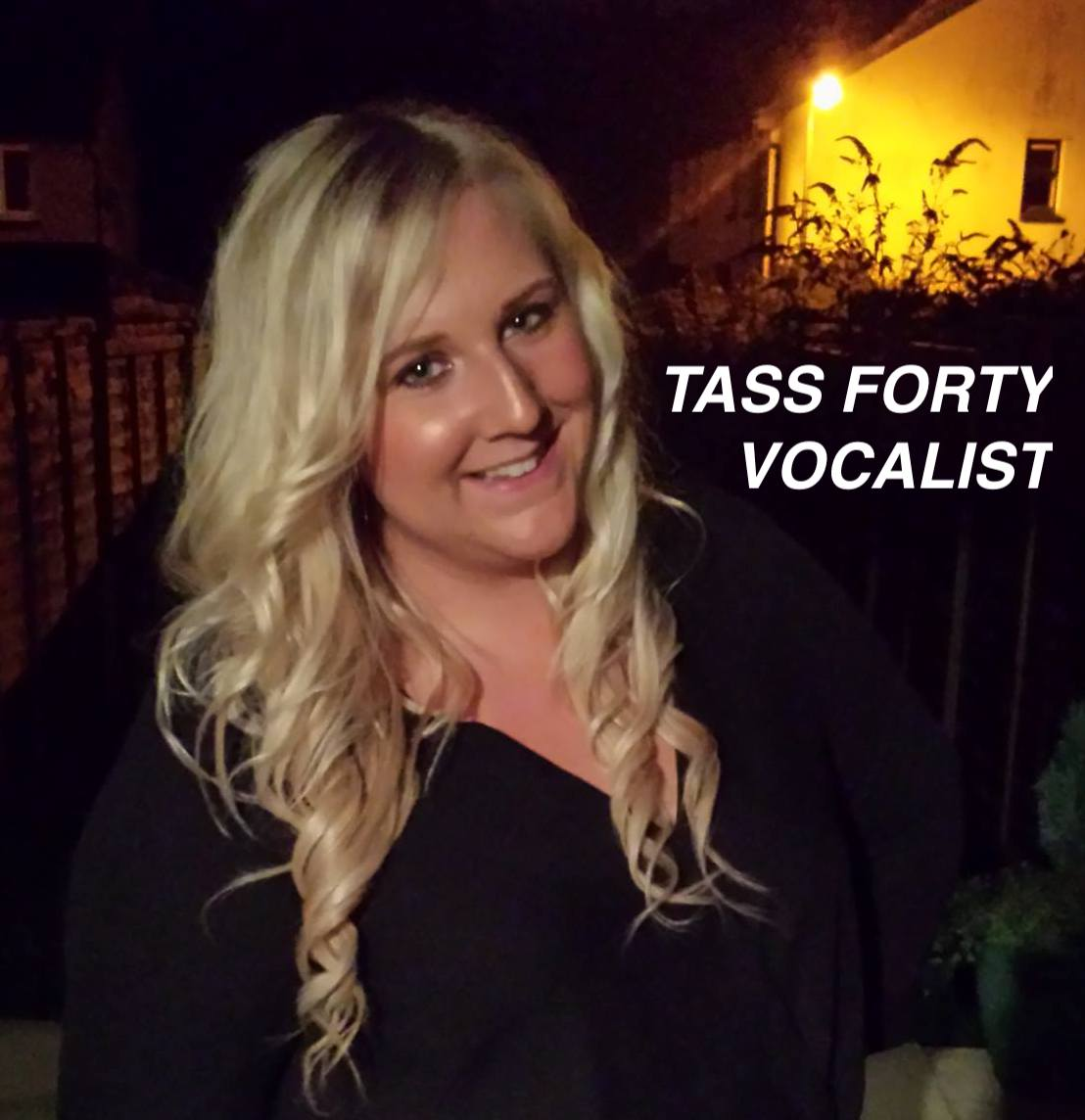 Tass Forty Vocalist