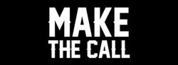 Make The Call Band