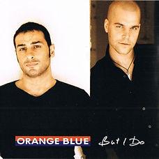 ORANGE_BLUE_but_I_do_single_2004.jpg