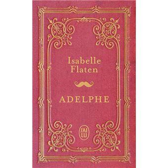 Adelphe, Isabelle Flaten