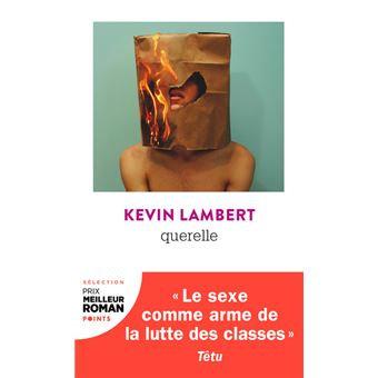 Querelle, Kevin Lambert