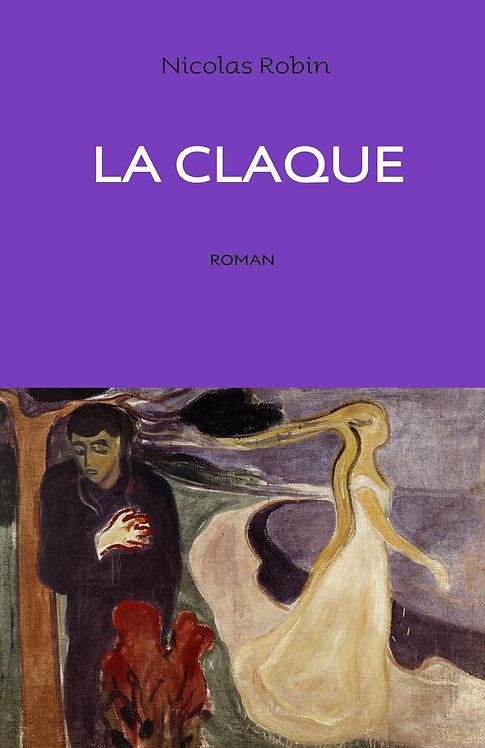 Nicolas Robin, La claque