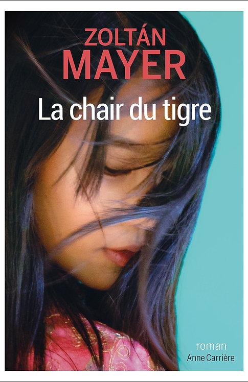 La chair du tigre, Zoltán Mayer
