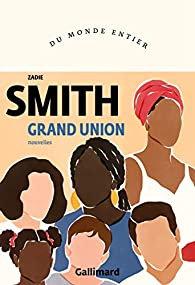 Grand Union, nouvelles, Zadie Smith