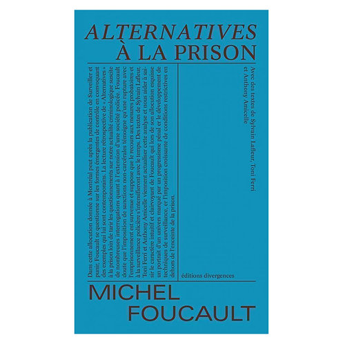 Alternatives à la prison, Michel Foucault