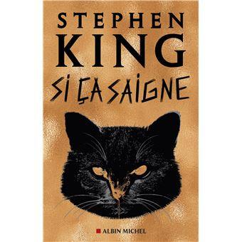 Si ça saigne, Stephen King
