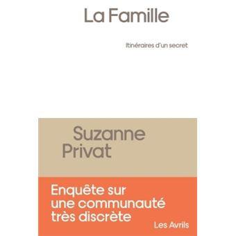 La famille : itinéraire d'un secret, Suzanne Privat