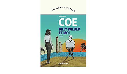 Billy Wilder et moi, Jonathan Coe