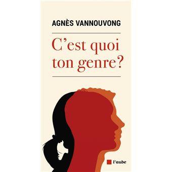 C'est quoi ton genre? Agnès Vannouvong