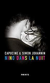 Nino dans la nuit, Capucine & Simon Johannin