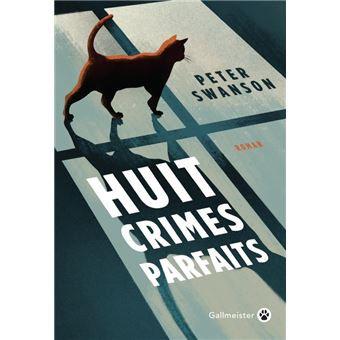 Huit crimes parfaits, Peter Swanson