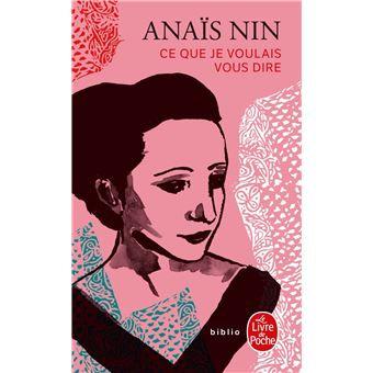 Ce que je voulais vous dire, Anaïs Nin
