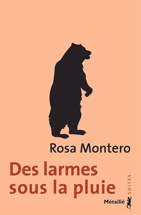 Des larmes sous la pluie, Rosa Montero