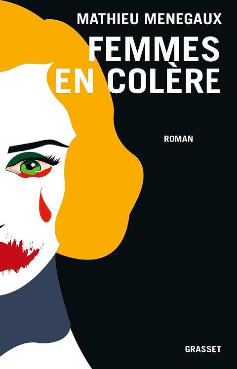 Femmes en colère, Mathieu Menegaux