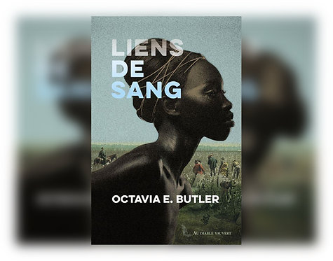 Liens de sang, Octavia E. Butler