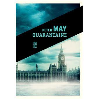 Quarantaine, Peter May