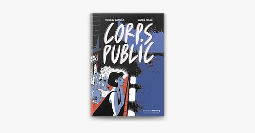Corps public, Camille Ulrich & Mathilde Ramadier