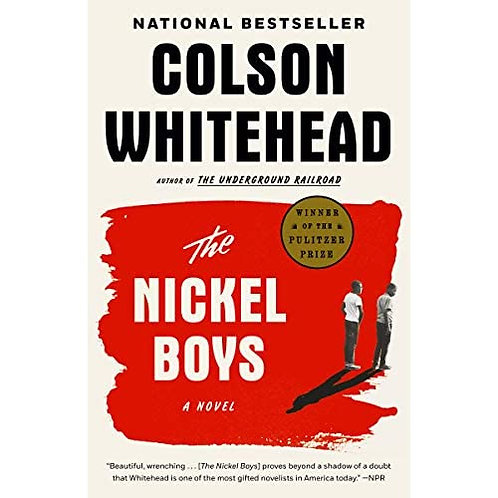 The nickel boys, a novel, Colson Whitehead