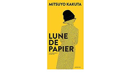 Lune de papier, Mitsuyo Kakuta