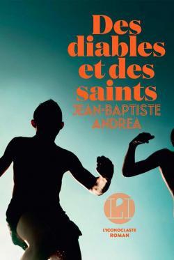 Des diables et des saints, Jean-Baptiste Andrea
