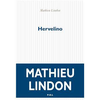 Hervelino, Mathieu Lindon