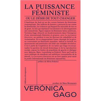 La puissance féministe ou le désir de tout changer, Veronica Gago