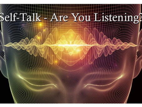 Words: Self-Talk - Are You Listening?