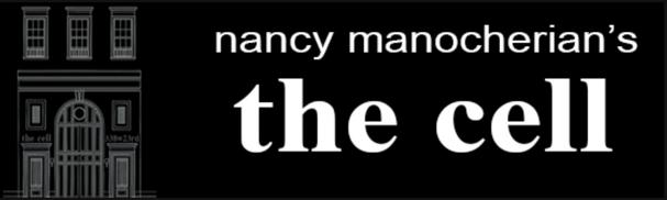 nancy manocherian's the cell theatre