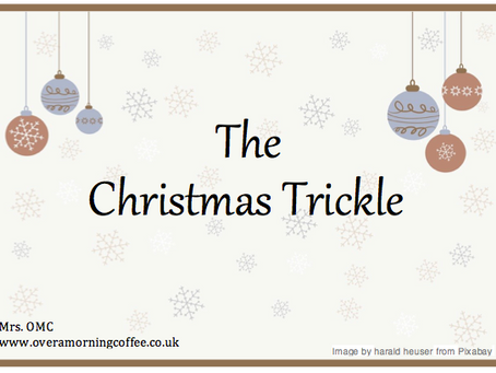 The Christmas Trickle