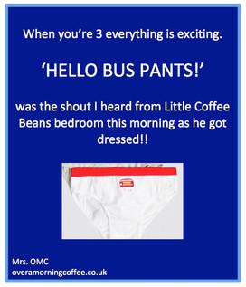 Hello bus pants