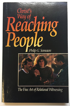 Christ's Way of Reaching People by Philip G. Samaan