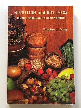 Nutrition and Wellness by Winston J. Craig