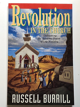 Revolution In the Church by Russell Burrill