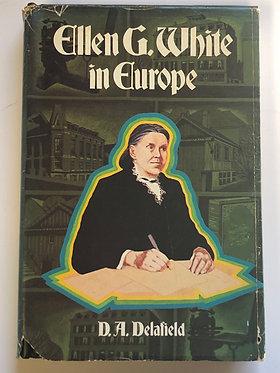 Ellen G. White in Europe by D.A. Delafield