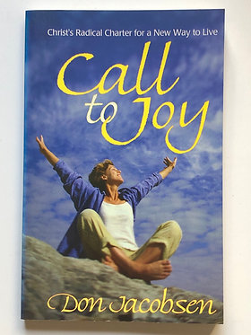 Call to Joy by Don Jacobsen