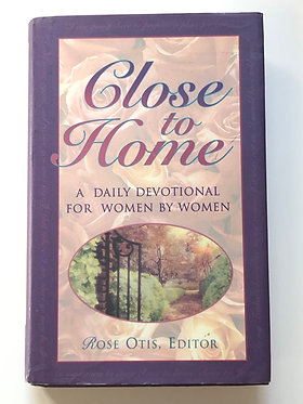 Close to Home Women's Devotional
