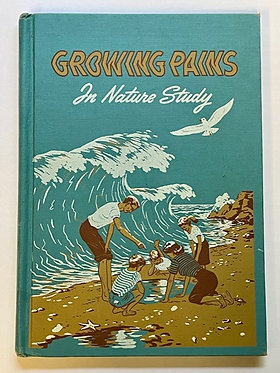 Growing Pains In Nature Study by Edwin E. Steele Jr.