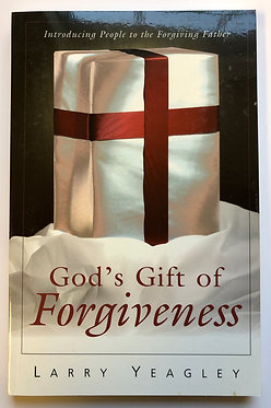 God's Gift of Forgiveness by Larry yeagley