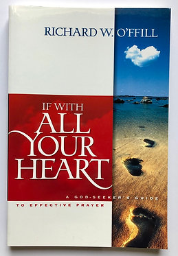 If With All Your Heart by Richard W. O'Ffill