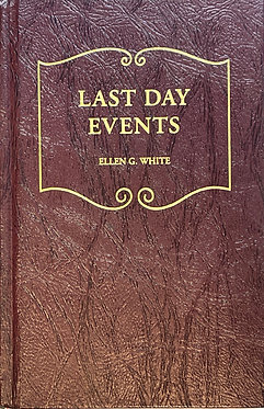 Last Day Events by Ellen G. White
