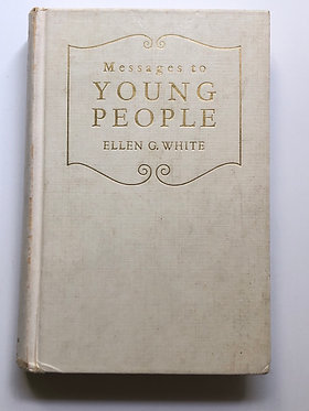 Messages to Young People by Ellen G. White