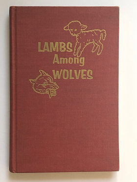 Lambs Among Wolves by Meade MacGuire