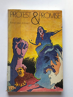 Protest & Promise by Robert Lee Osmunson