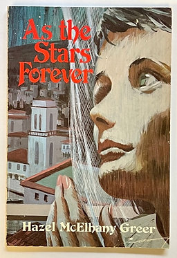 As the Stars Forever by Hazel McElhany Greer