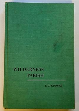 Wilderness Parish by C.S. Cooper