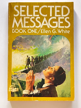 Selected Messages Book Two by Ellen G. White