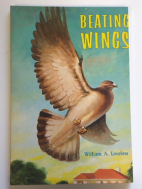 Beating Wings by William A. Loveless