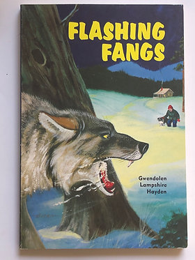 Flashing Fangs by Gwendolen Lampshire Hayden